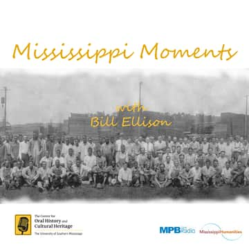 Mississippi Moments Podcast: MS Moments 126 World War II