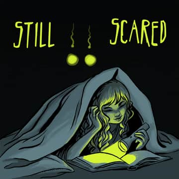 Still Scared: Talking Children's Horror | Listen on Luminary
