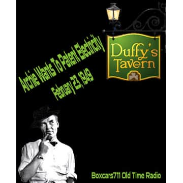 Boxcars711 Old Time Radio: Duffy's Tavern - Archie Wants To
