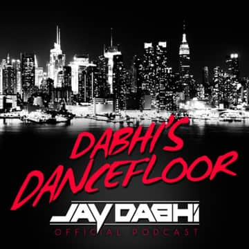 Dabhi's Dancefloor: #134 - Dabhi's Dancefloor with Jay Dabhi