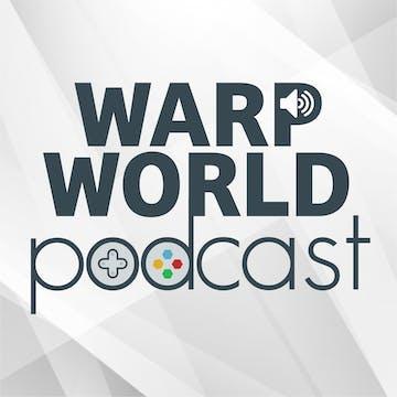 Warp World Podcast: Episode 92: The Third Strongest Episode